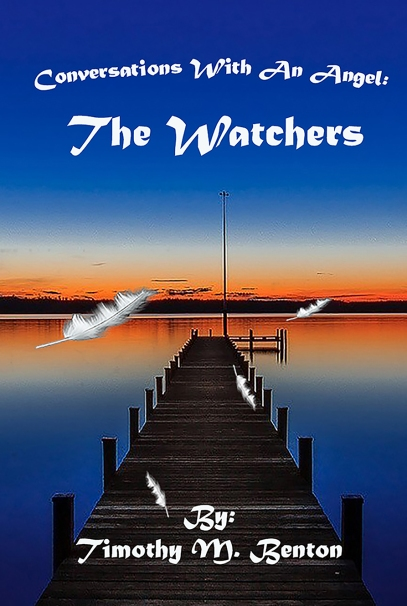 Conversations With An Angel: The Watchers